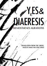 DEMOSTHENES AGRAFIOTIS: Y,ES & DIAERESIS